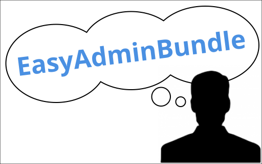 EasyAdminBundle for an Amazing Admin Interface