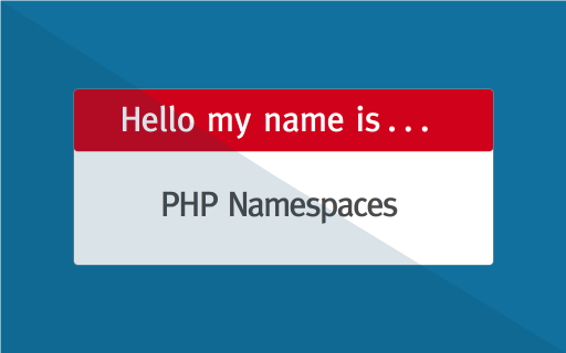 PHP Namespaces in 120 Seconds